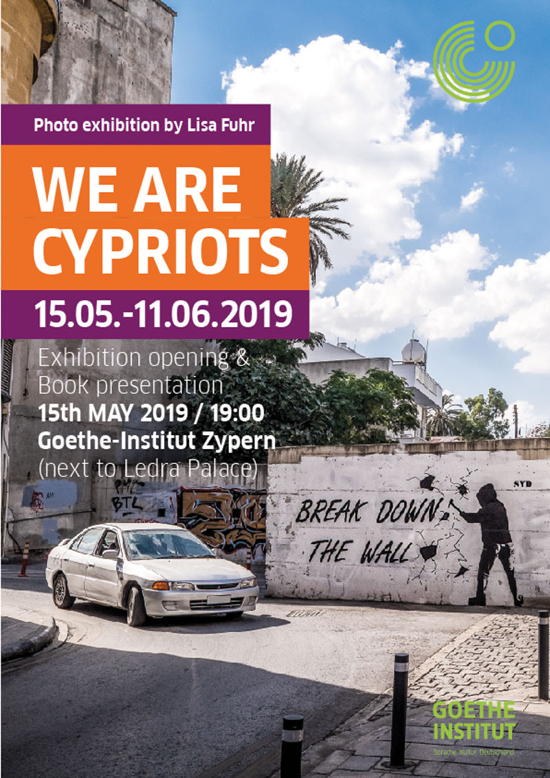 Lisa Fuhr - We are Cypriots - Goethe Institut Nicosia 2019